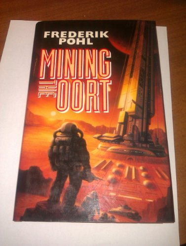 9780002241731: Mining the Oort