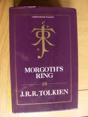 9780002241953: Morgoth's ring: the later Silmarillion, part one, the legends of Aman. Edited by Christopher Tolkien