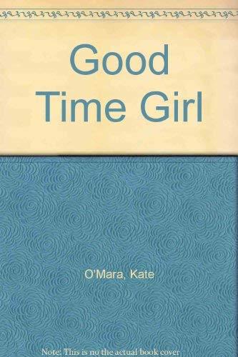 9780002242912: Good Time Girl