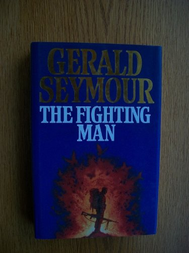 9780002243056: The Fighting Man