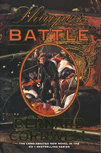 9780002243070: Sharpe's battle: Richard Sharpe and the Battle of Fuentes de Orono, May 1811