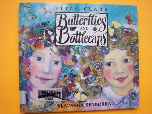 9780002243650: Butterflies and Bottlecaps