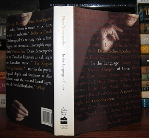 In the Language of Love: A Novel in 100 Chapters: Schoemperlen, Diane