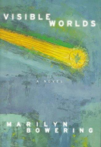 9780002243773: Visible Worlds: A Novel