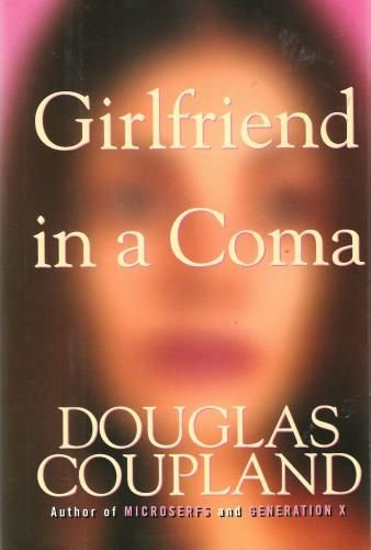 9780002243964: Girlfriend in a Coma