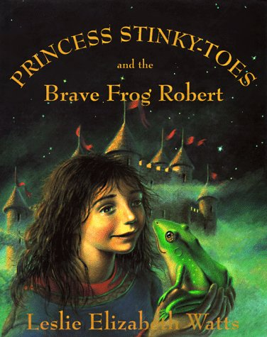9780002243988: Princess Stinky-Toes and the Brave Frog Robert