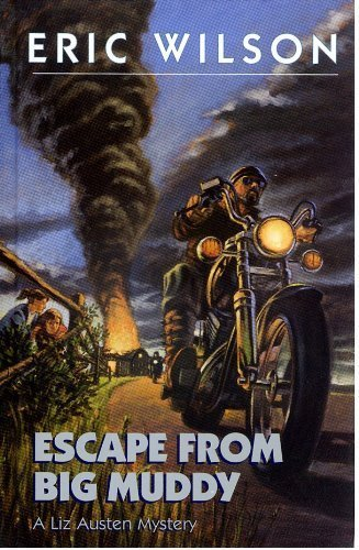 9780002244008: Escape from the Big Muddy (Liz Austen Mysteries #18)