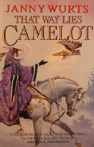 9780002245012: THAT WAY LIES CAMELOT.