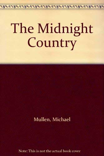 9780002245234: The Midnight Country