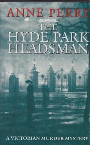 9780002245258: The Hyde Park Headsman
