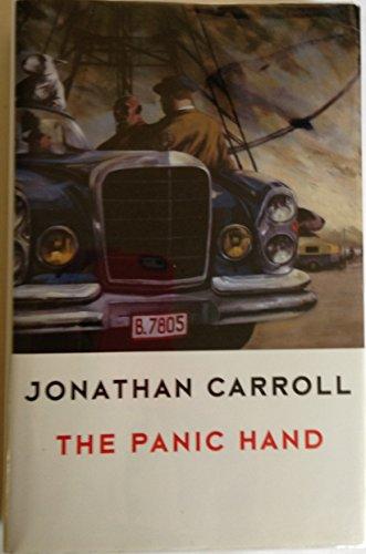 THE PANIC HAND: Carroll, Jonathan