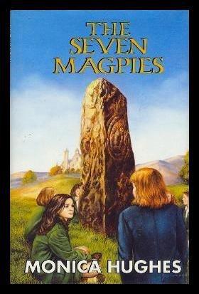 THE SEVEN MAGPIES: Monica Hughes