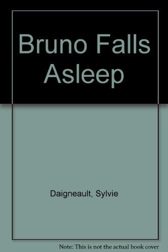 9780002245579: Bruno Falls Asleep