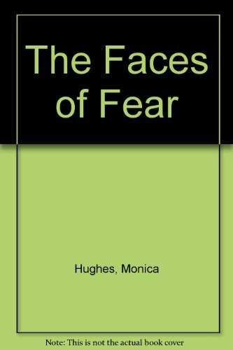 9780002245609: The Faces of Fear