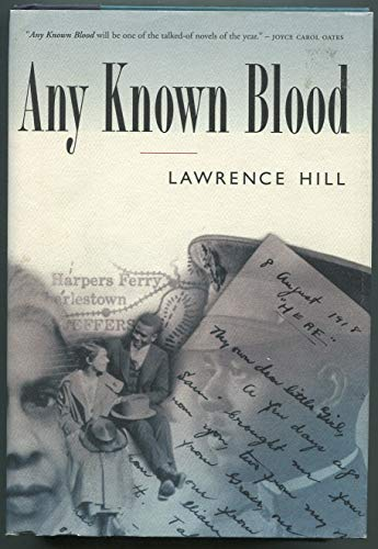Any Known Blood: Hill, Lawrence