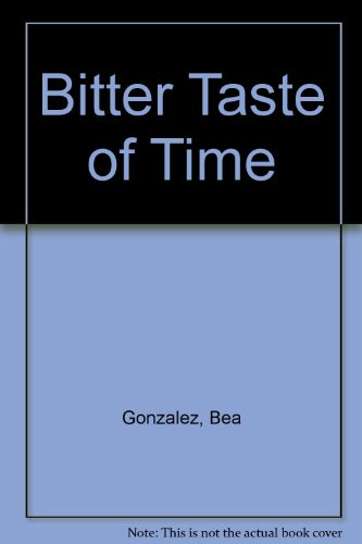 9780002245739: Bitter Taste of Time