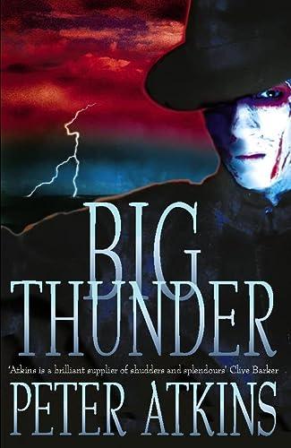 Big Thunder: Peter Atkins