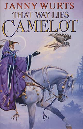 9780002246026: That Way Lies Camelot