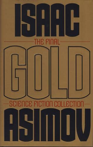 9780002246217: Gold: The Final Science Fiction Collection