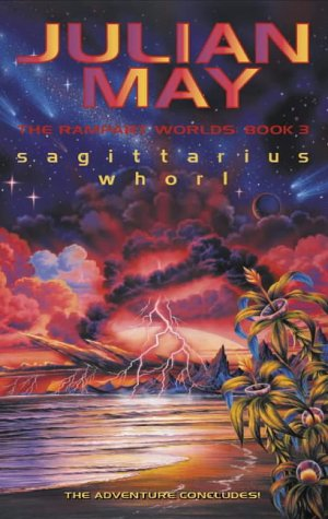 9780002246255: Sagittarius Whorl: The Rampart Worlds: Book 3
