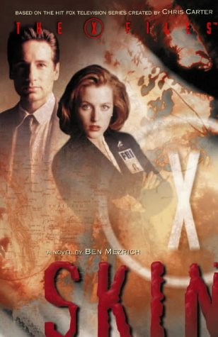 9780002246392: The X-Files (6) - Skin: Skin No. 6