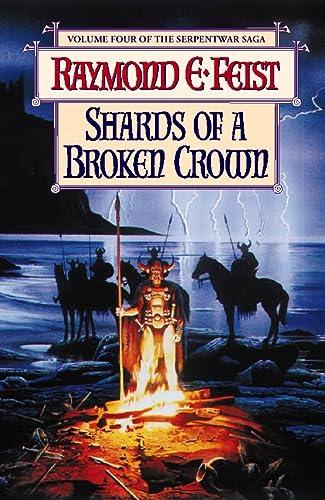 9780002246545: The Serpentwar Saga (4) - Shards of a Broken Crown