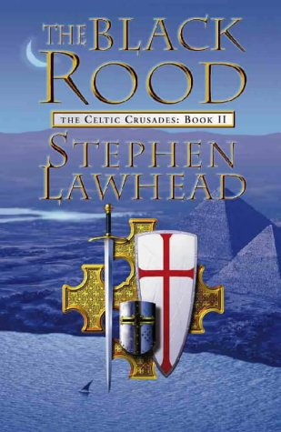 9780002246668: The Black Rood (The Celtic Crusades, Book Two)