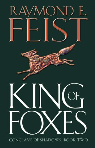 9780002246828: King of Foxes (Conclave of Shadows)