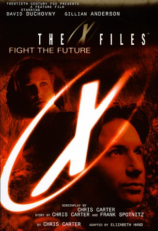 9780002246927: '''X-FILES'' MOVIE: FIGHT THE FUTURE (X FILES)'