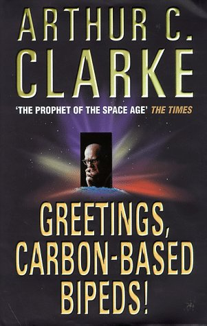 9780002246972: Greetings, Carbon-Based Bipeds!: A Vision of the 20th Century As It Happened