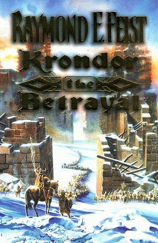 9780002246996: The Riftwar Legacy (1) – Krondor: The Betrayal (The Riftwar Saga)