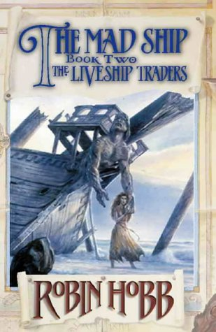 9780002247139: The Mad Ship (Book Two Of The Liveship Traders)