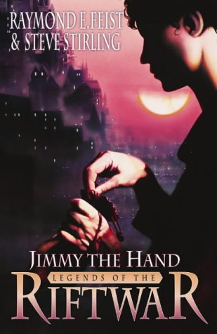 9780002247221: Jimmy the Hand: Tales of the Riftwar Book 3 (Legends of the Riftwar)