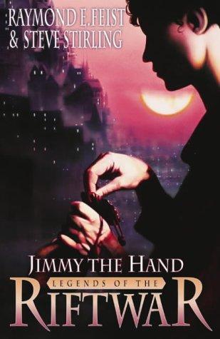 9780002247238: Jimmy the Hand (Legends of the Riftwar)