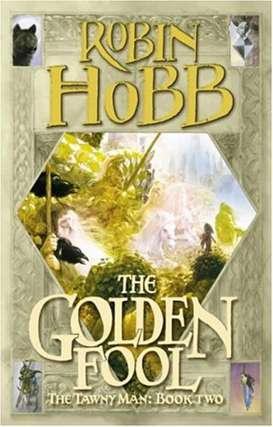 9780002247276: The Golden Fool (Tawny Man)