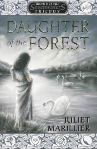 9780002247368: Daughter of the Forest: Book 1 of the Sevenwaters Trilogy