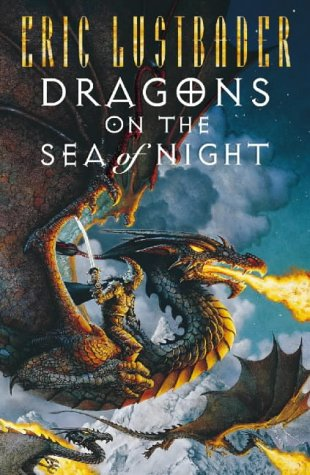 9780002250054: Dragons on the Sea of Night (Sunset Warrior Cycle)
