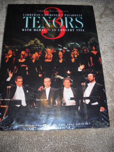 9780002250306: 3 Tenors: With Mehta in Concert 1994 : Tibor Rudas Presents Carreras, Domingo, Pavarotti