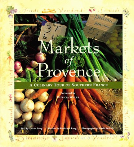 9780002250610: Markets of Provence: A Culinary Tour of Southern France