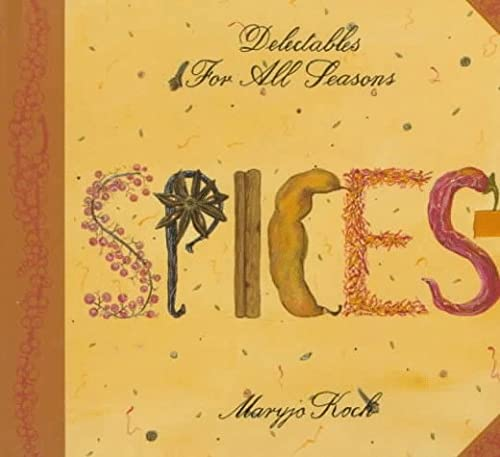 9780002250689: Spices: Delectables for All Seasons (Delectables for All Seasons Series)