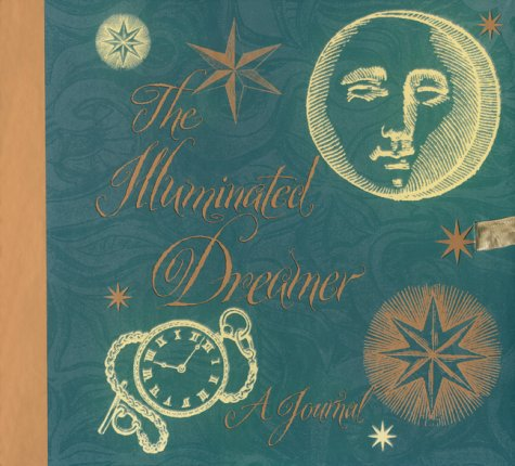 9780002251105: The Illuminated Dreamer: A Journal