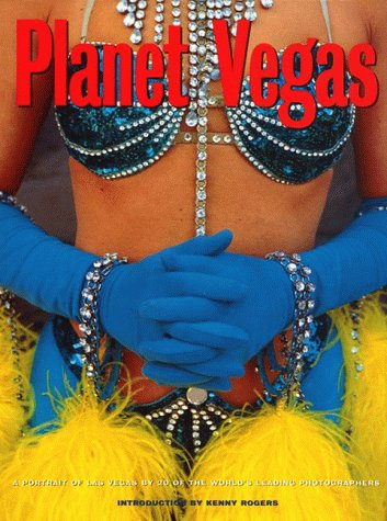 9780002251204: Planet Vegas : A Portrait of Las Vegas by 20 of the World's Leading Photographers