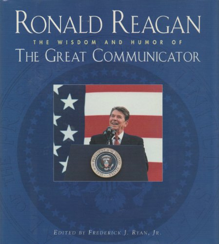 9780002251266: Ronald Reagan: Wisdom and Humor of the Great Communicator