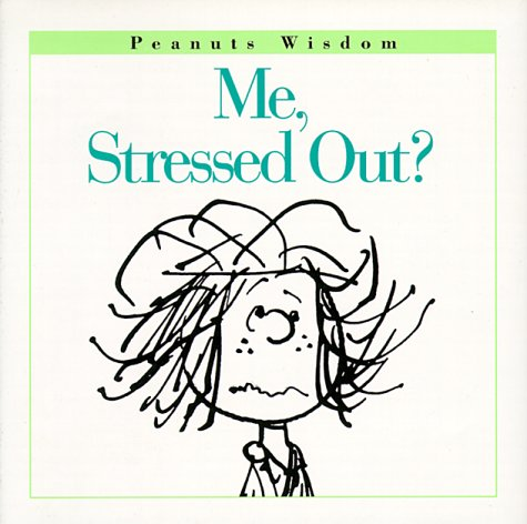 9780002251730: ME, Stressed out? (Peanuts Wisdom)