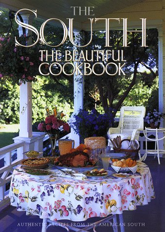9780002251969: The South The Beautiful Cookbook
