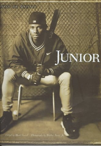 Junior: Griffey on Griffey (0002252198) by Ken Griffey; Walter Iooss