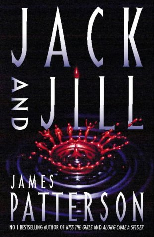 Jack And Jill: James Patterson