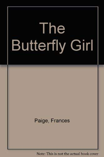 9780002252980: The Butterfly Girl