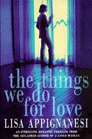 9780002253383: The Things We Do for Love