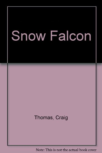 Snow Falcon (0002253399) by Craig Thomas